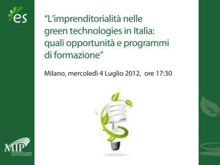 Le  opportunità imprenditoriali nelle  green  technologies in Italia