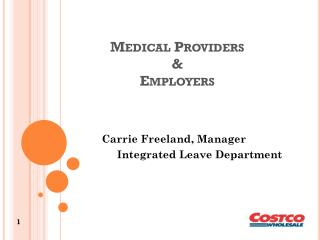Medical Providers  &  Employers