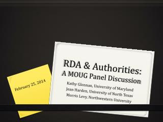 RDA & Authorities: A MOUG Panel Discussion