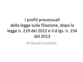 d i Claudio Cecchella