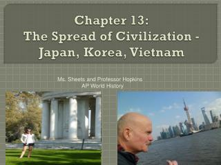 Chapter 13: The Spread of Civilization - Japan,  K orea, Vietnam