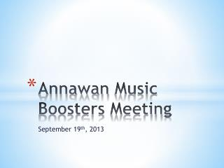 Annawan  Music Boosters Meeting