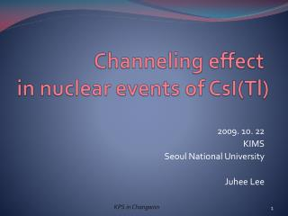 Channeling effect  in nuclear events of  CsI ( Tl )