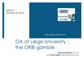 OA  at  Liège  University  : the  ORBi gamble