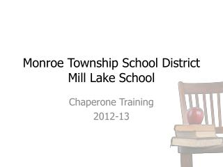 Monroe Township School District Mill Lake School