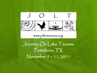 Journey On Lake  Texoma Pottsboro,  TX November 9 – 11, 2011