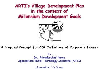 ARTI s Village Development Plan  in the context of  Millennium Development Goals