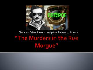 """The Murders in the Rue Morgue"""
