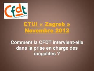 ETUI « Zagreb»  Novembre 2012
