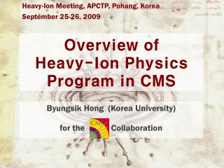 Overview of  Heavy-Ion Physics Program in CMS