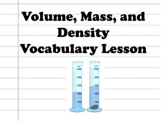 Volume, Mass, and Density Vocabulary Lesson
