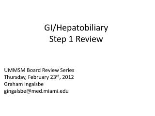GI/ Hepatobiliary Step  1 Review