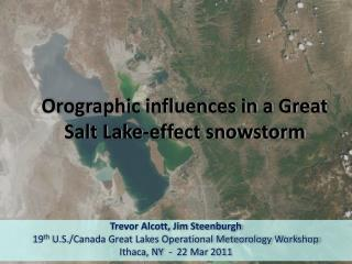 Orographic influences in a Great Salt Lake-effect snowstorm