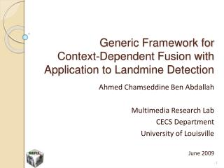 Generic Framework for  Context-Dependent Fusion with Application to Landmine Detection
