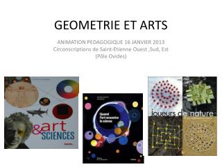 GEOMETRIE ET ARTS