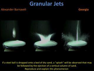 Granular Jets