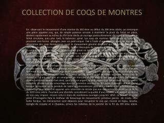 COLLECTION DE COQS DE MONTRES
