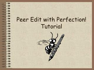 Peer Edit with Perfection Tutorial