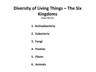 Diversity of Living Things – The Six Kingdoms (Pages 108-113)
