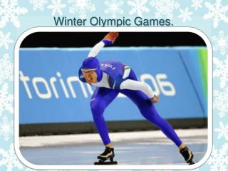 Winter Olympic Games.