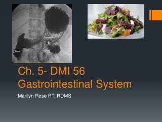 Ch. 5- DMI 56 Gastrointestinal System