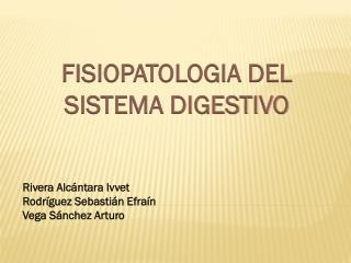 FISIOPATOLOGIA DEL SISTEMA DIGESTIVO