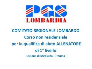 COMITATO REGIONALE LOMBARDO Corso  non residenziale per  la qualifica di aiuto ALLENATORE