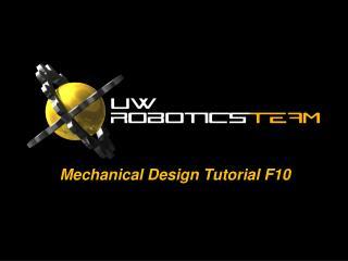 Mech anical Design Tutorial F10