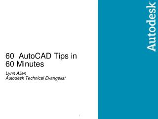 60  AutoCAD Tips in  60 Minutes