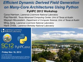 Efficient Dynamic Derived Field Generation on Many-Core Architectures Using Python