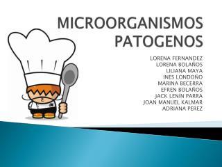 MICROORGANISMOS PATOGENOS
