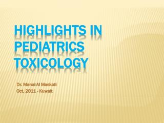Highlights in   Pediatrics Toxicology