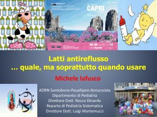Michele Iafusco AORN  Santobono-Pausilipon-Annunziata Dipartimento di Pediatria