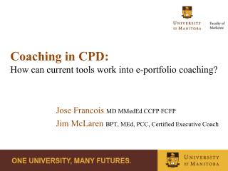 Coaching in CPD :  How  can current tools work into e-portfolio coaching?