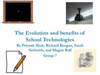 The Evolution and benefits of School Technologies