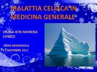 MALATTIA CELIACA IN MEDICINA GENERALE