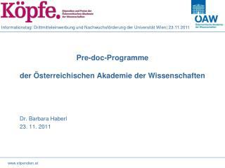 Pre - doc -Programme der Österreichischen Akademie der Wissenschaften