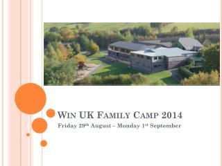 Win UK Family Camp 2014