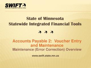 Accounts Payable 2:  Voucher Entry and Maintenance Maintenance (Error Correction) Overview