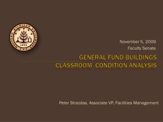 General fund buildings classroom  condition analysis
