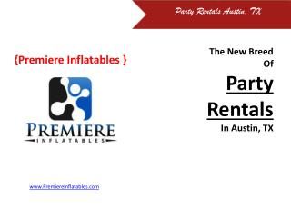 The New Breed Of Party Rentals Austin TX