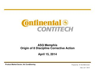 ASQ Memphis Origin of 8  Discipline Corrective Action  April 15, 2014