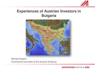 Experiences of  Austrian Investors in  Bulgaria