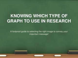 Knowing which type of graph to use in research