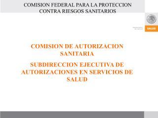 COMISION FEDERAL PARA LA PROTECCION CONTRA RIESGOS SANITARIOS