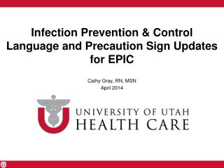 Infection Prevention & Control Language and Precaution Sign Updates  for EPIC
