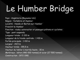 Le Humber Bridge