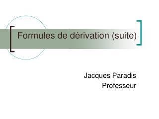 Formules de d�rivation (suite)
