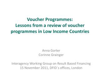 Voucher Programmes: Lessons from a review of voucher programmes in Low Income Countries