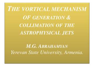 Jet eruptive activity young star formations (YSOs) neutron stars in a X-ray binary systems,